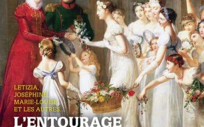 Napoléon 1er – Revue du Souvenir Napoléonien n°98 : L'entourage féminin de Napoléon