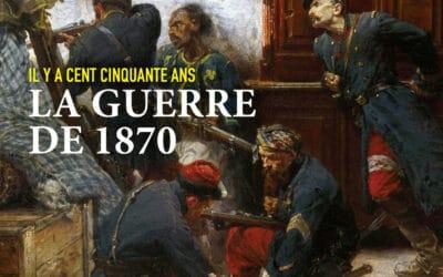 Napoléon III – Revue du Souvenir Napoléonien n°52 : La guerre de 1870