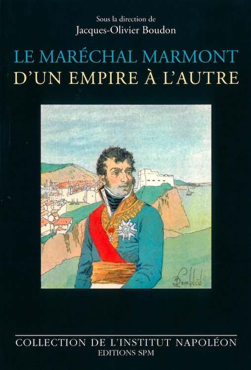 Marmont d'un empire à l'autre livre